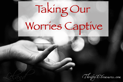 It's easy to worry, especially when we're walking through difficult situations. Won't you learn more and join me in taking our worries captive?