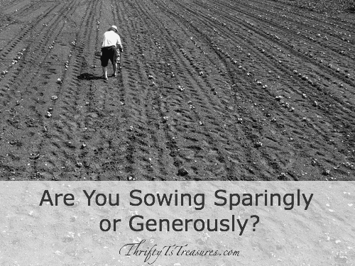 are you sowing sparingly or generously